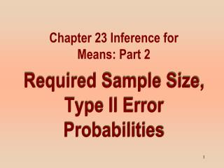 Required Sample Size, Type II Error Probabilities