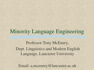 Minority Language Engineering