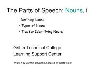 The Parts of Speech:  Nouns ,  I