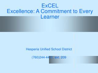 ExCEL Excellence: A Commitment to Every Learner