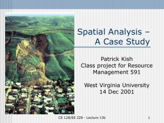 Spatial Analysis –  A Case Study