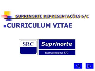 SUPRINORTE REPRESENTA  ES S