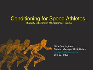 Conditioning for Speed Athletes: The Dirty Little Secret of Endurance Training