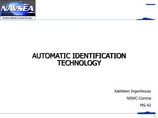 AUTOMATIC IDENTIFICATION TECHNOLOGY