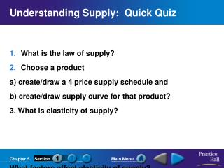 Understanding Supply:  Quick Quiz