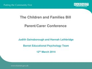 The Children and Families Bill Parent/Carer Conference