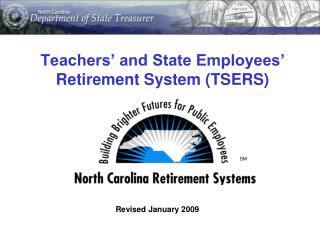 Teachers  and State Employees  Retirement System TSERS