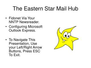 The Eastern Star Mail Hub