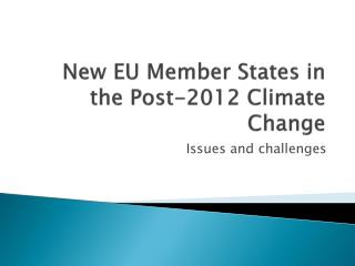 New EU Member States in the Post-2012 Climate Change