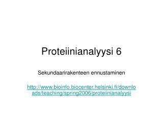 Proteiinianalyysi 6