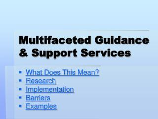 Multifaceted Guidance & Support Services