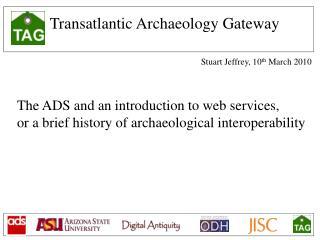 Transatlantic Archaeology Gateway