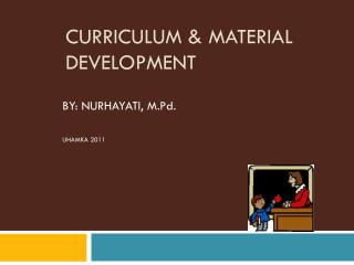 CURRICULUM  MATERIAL DEVELOPMENT