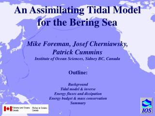 Outline: Background Tidal model & inverse   Energy fluxes and dissipation