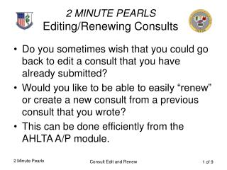 2 MINUTE PEARLS Editing/Renewing Consults