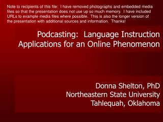 Donna Shelton, PhD Northeastern State University Tahlequah, Oklahoma