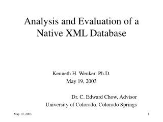 Analysis and Evaluation of a Native XML Database
