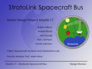 May06-17 – StratoLink Spacecraft Bus 			Design Review