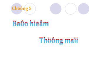 Baûo hieåm  Thöông maïi