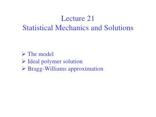 Lecture 21  Statistical Mechanics and Solutions