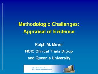 Methodologic Challenges: Appraisal of Evidence
