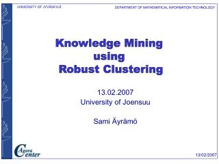 13.02.2007 University of Joensuu Sami �yr�m�