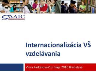 Internacionalizácia VŠ vzdelávania