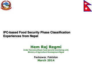 Hem Raj Regmi Under Secretary(Head; food security monitoring unit)