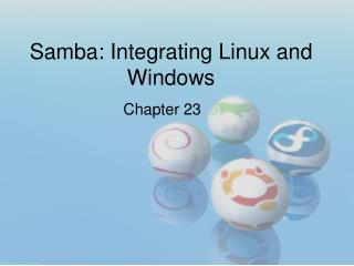 Samba: Integrating Linux and Windows