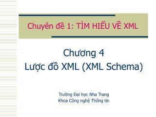 Chuyên đề 1: TÌM HIỂU VỀ XML