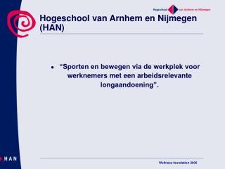 Hogeschool van Arnhem en Nijmegen (HAN)
