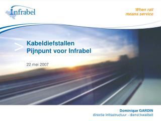 Kabeldiefstallen  Pijnpunt voor Infrabel 22 mei 2007