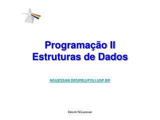 Programação II  Estruturas de Dados