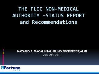 The FLIC Non-medical authority –status report and Recommendations