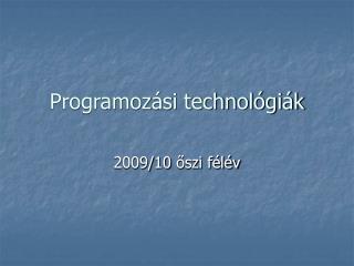 Programozási technológiák