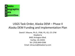 USGS Task Order, Alaska DEM – Phase II Alaska DEM Funding and Implementation Plan