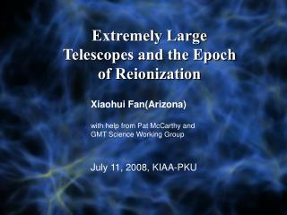 Extremely Large Telescopes and the Epoch of Reionization