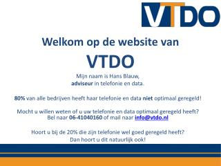 Welkom op de website van  VTDO