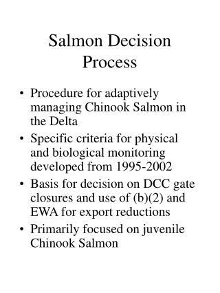 Salmon Decision Process