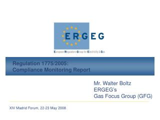 Regulation 1775/2005: Compliance Monitoring Report