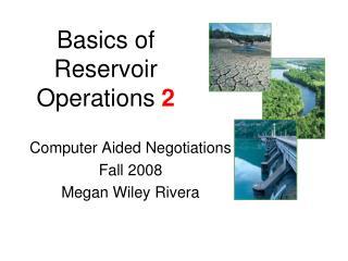 Basics of Reservoir Operations  2