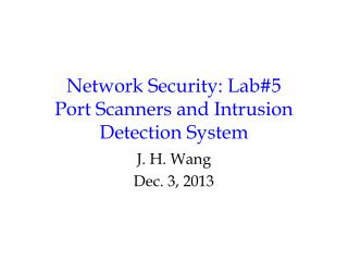 Network Security: Lab#5 Port Scanners and Intrusion Detection System