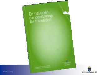 Projekt inom Nationell cancerstrategi 2010