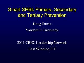 Smart SRBI: Primary, Secondary and Tertiary Prevention
