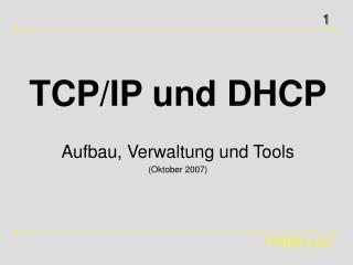 TCP/IP und DHCP