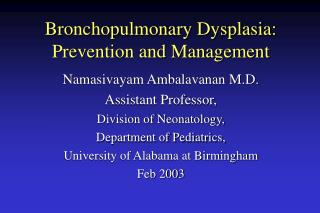 Bronchopulmonary Dysplasia: Prevention and Management