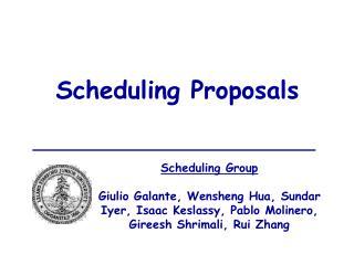 Scheduling Proposals