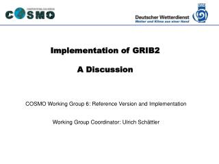 Implementation of GRIB2 A Discussion