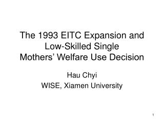 The 1993 EITC Expansion and Low-Skilled Single Mothers' Welfare Use Decision