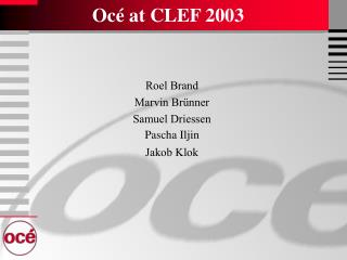 Oc� at CLEF 2003